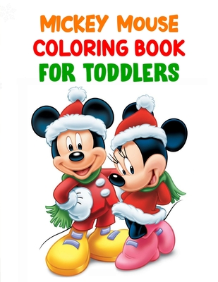 Mickey Mouse Coloring Book For Toddlers Mickey Mouse Coloring Book For Toddlers Mickey Mouse Christmas Book 40 Page 8 5 X 11 By Sohanur Press