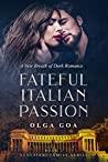 Fateful Italian Passion (Veneziani Family #2)
