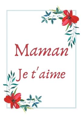 Maman Je Taime Carnet De Notes Pages Lign Es Message