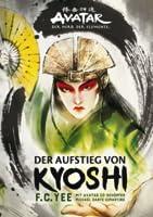 Der Aufstieg von Kyoshi (The Kyoshi Novels, #1)