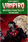 Vampiro and Other Strange Tales of the Macabre: A Collection of Short Horror Stories