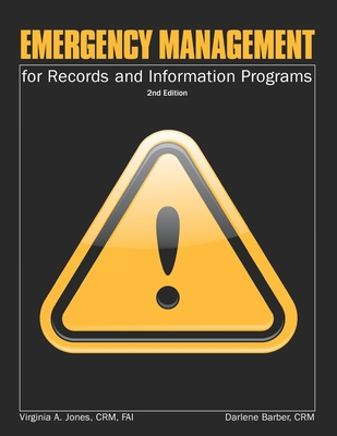 Emergency Management for Records and Information Management Programs