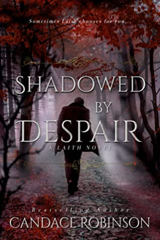 Shadowed By Despair (Laith, #3)