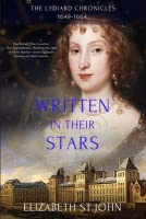 Written in their Stars: The Lydiard Chronicles 1649-1664