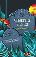 Cemetery Safari: I morti non sono mai stati così divertenti