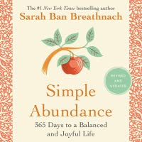 Simple Abundance, Revised and Updated Edition: 365 Days to a Balanced and Joyful Life