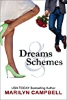 Dreams and Schemes: A Romantic Comedy Anthology