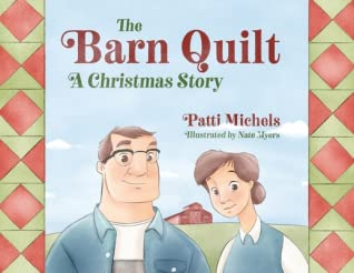 The Barn Quilt: A Christmas Story