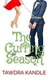 The Cuffing Season (The Anti-Cinderella Chronicles)
