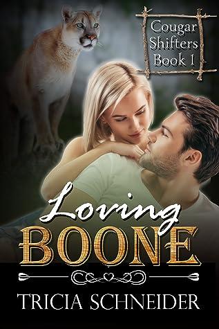 Loving Boone by Tricia Schneider