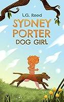Sydney Porter: Dog Girl