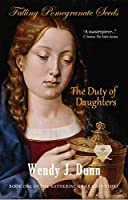 Falling Pomegranate Seeds: The Duty of Daughters