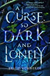 A Curse So Dark and Lonely (Cursebreakers, #1) ebook review