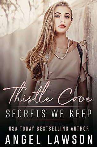 Secrets We Keep (Thistle Cove, #1)