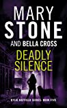Deadly Silence (Kylie Hatfield Series Book 5)