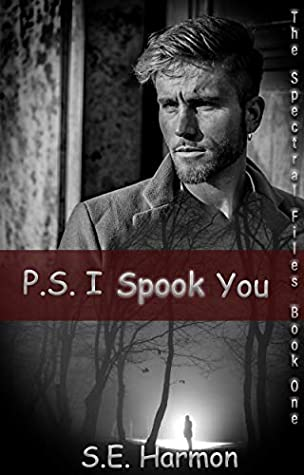 P.S. I Spook You (The Spectral Files, #1)