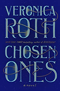 Chosen Ones (The Chosen Ones, #1)