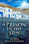 A Prison in the Sun (Canary Islands Mysteries Book 3)