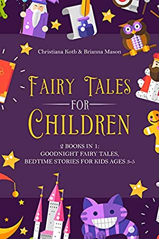 Fairy Tales for Children: 2 Books In One: Goodnight Fairy Tales, Bedtime Stories For Kids Ages 3-5