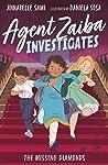 The Missing Diamonds (Agent Zaiba Investigates, #1)