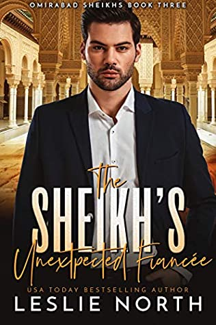 The Sheikh's Unexpected Fiancée