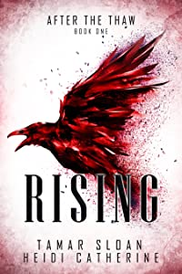 Rising: After the Thaw (The Thaw Chronicles, #1)
