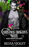 The Christmas Dragon's Mate (Lonely Dragons Club #1)