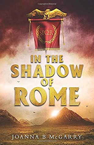 In The Shadow Of Rome - Joanna B. McGarry