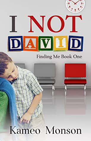 I NOT David (Finding Me Book One)
