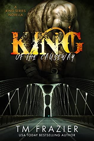 King of the Causeway (King, #9.5)