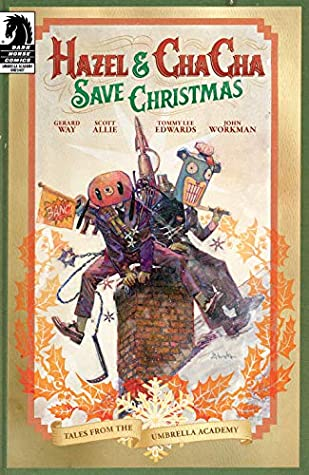 Hazel and Cha Cha Save Christmas: Tales from the Umbrella Academy (Umbrella Academy: Hotel Oblivion)
