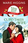Cupid Takes a Wife (Holliday Islands Resort, #6)
