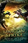 Dragon Strike (Riders of Fire #4)
