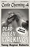 Dead Queen Walking by Tansy Rayner Roberts