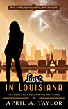 Lost in Louisiana (Alexa Bentley Paranormal Mysteries #3)