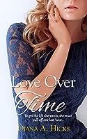 Love Over Time (Desert Monsoon Series Book 3)