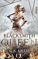 Blacksmith Queen (The Scarred Earth Saga, #1)