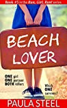 Beach Lover: A sexy short story thriller with suspense, twists, turns, murder and mystery (Run, Girl, Run! Book 1)