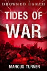 Tides of War by Marcus  Turner