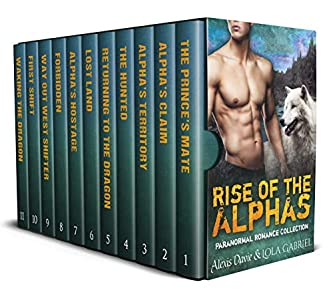 Rise of The Alphas Collection (Rise of The Alphas, #1-11)