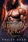 Awakened by the Shadow King (Captive of Shadows #3)