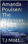 Amanda Poulsen: The Hyberian Raider