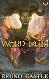 Word of Truth: (Buried Goddess Saga Book 6)