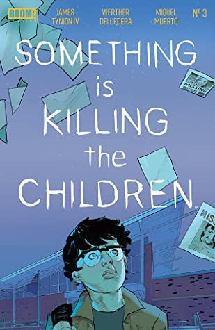 Something is Killing the Children #3