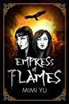 Empress of Flames (The Girl King, #2)