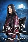 Lone Bitch: A Wolf Shifter Romance
