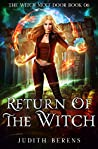 Return Of The Witch (The Witch Next Door Book 6)