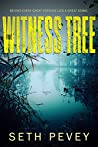 The Witness Tree: A Southern Noir Mystery (Herbert and Melancon, #3)