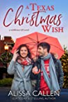 A Texas Christmas Wish (Wildflower Hill, #1)