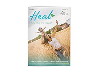 Heal: You have the power (Volume Book 1)